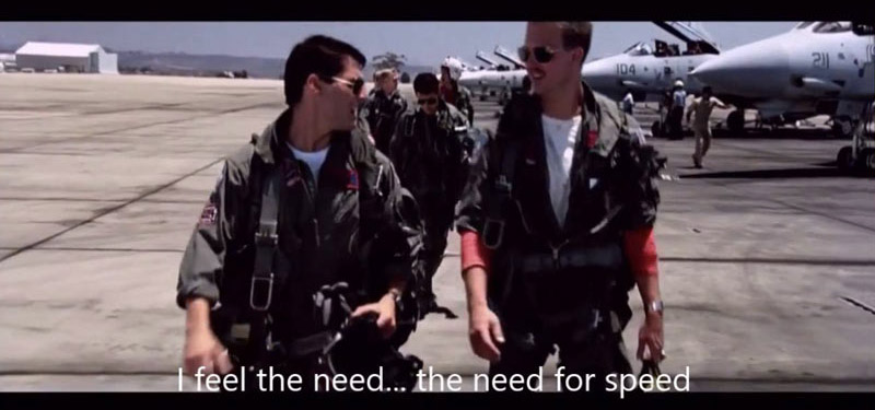 tom cruise in top gun - i feel the need for speed